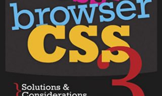 Cross-Browser CSS3 - Solutions & Considerations