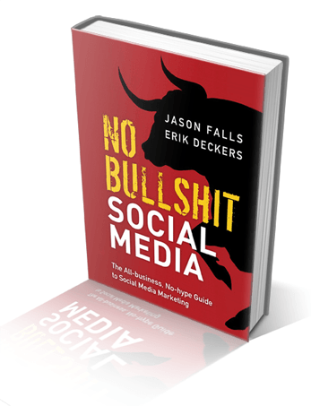 No Bullshit Social Media The All-Business No-Hype Guide to Social Media Marketing