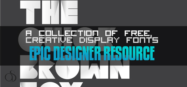 A Collection of Free, Creative Display Fonts