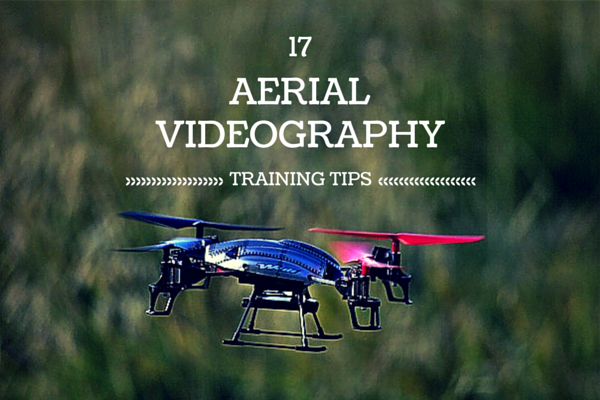 aerial-videography-training-tips