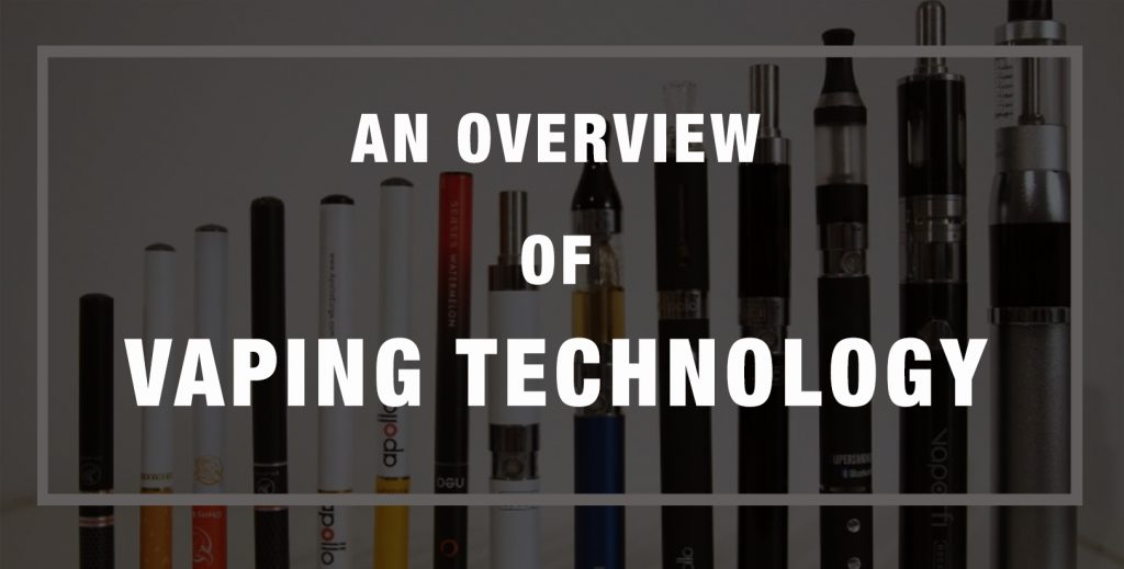 an-overview-of-vaping-technology