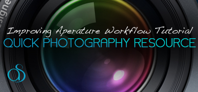 Quick Aperture Tutorial – Workflow