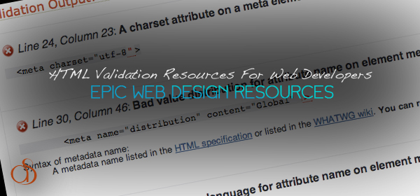 HTML Validation Resources For Web Developers