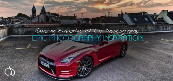 140+ Epic Examples Of Car Photography