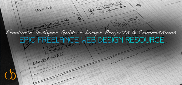 Freelance Web Design: How To Tackle Larger Projects and Commissions