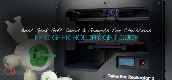 60+ Best Geek Gift Ideas & Gadgets For Christmas