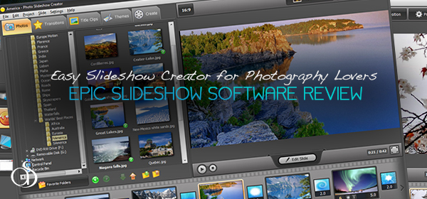 Easy Slideshow Creator for Photography Lovers