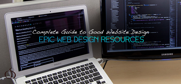 A Complete Guide to Good Website Designing