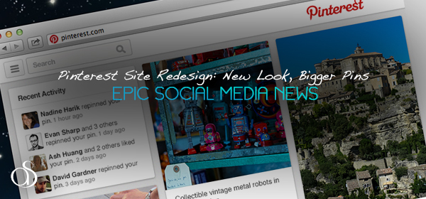 Pinterest Site Redesign Rolls Out New Look With Bigger Pins