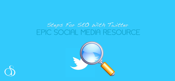 Steps for SEO with Twitter