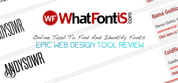 WhatFontIs.com Review – Online Tool To Find And Identify Fonts