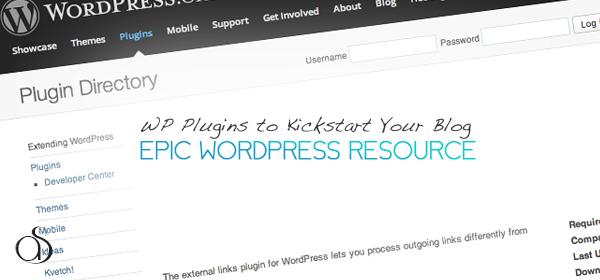 10+ Essential WordPress Plugins to Kickstart Your Blog