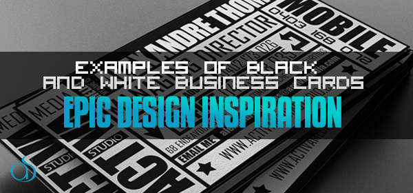 30 Inspirational Examples of Black and White Business Card Designs
