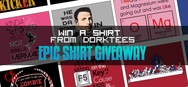 GIVEAWAY: Win A Shirt From DorkTees – Funny Shirts For Nerds