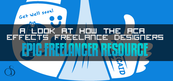 Taking A Look At How The ACA Affects Freelance Graphic Designers