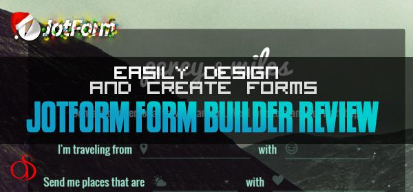 JotForm Form Builder Review: Easily Design & Create Forms