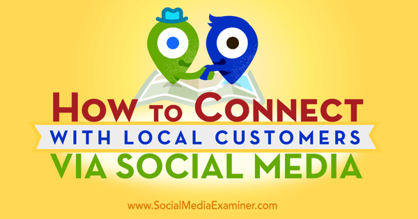 how-to-connect-with-local-customers-via-social-media