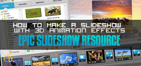 How to Make A Slideshow with 3D Animation Effects – Tips & Examples