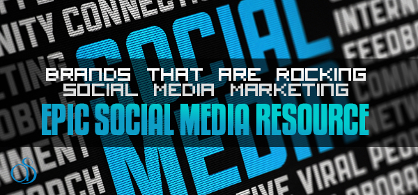 4 Brands That Have Benefited Magnificently from Social Media Marketing