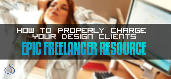 How To Properly Charge Your Design Clients