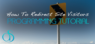 How To Redirect Visitors To Another Site Or Page – Different Techniques & Explanations for Beginners