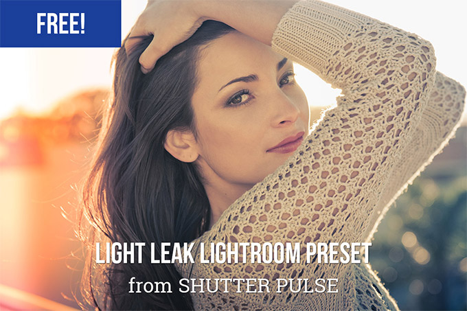 Light Leak Lightroom Preset