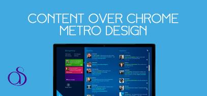 Content over Chrome: Metro Design