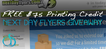 Epic Giveway! – Win A $75 Printing Credit For FREE From Next Day Flyers