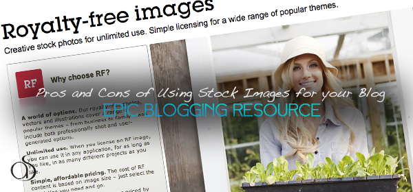 Pros and Cons of Using Stock Images for your Blog