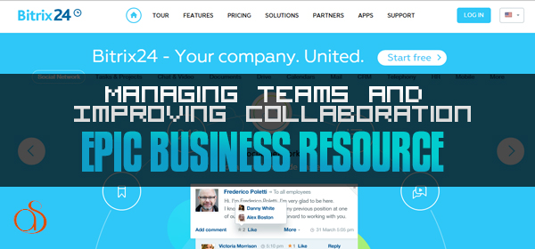 Managing Teams & Improving Collaboration Made Easy with Bitrix24
