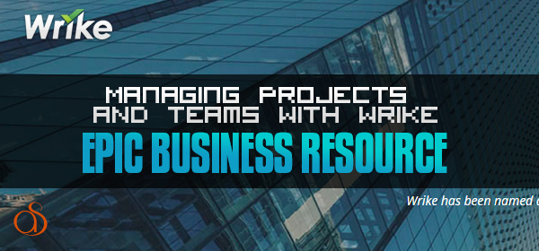 Managing Projects & Teams With Wrike Project Management Tools
