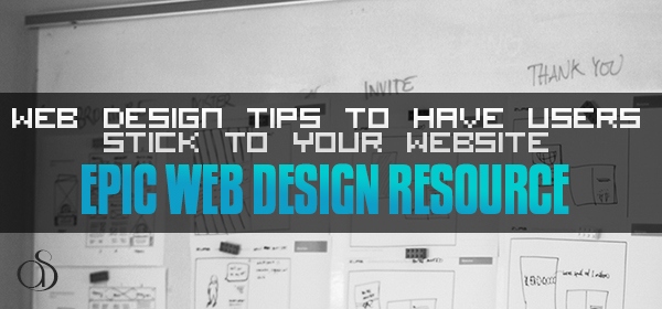 5 Web Design Tips to Have Viewers Stick to Your Website Like Bees to Honey