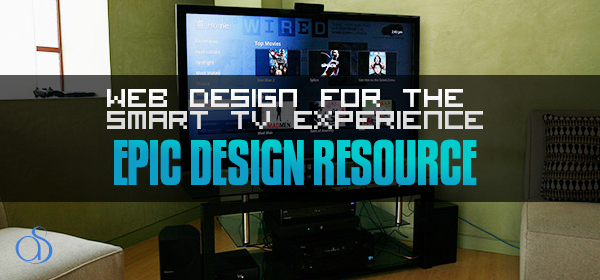 Web Design for the Smart TV Experience