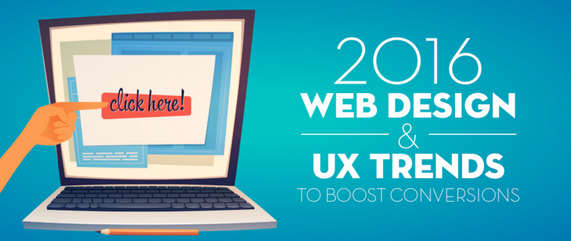 INFOGRAPHIC: 2016 WEB DESIGN TRENDS TO BOOST CONVERSIONS