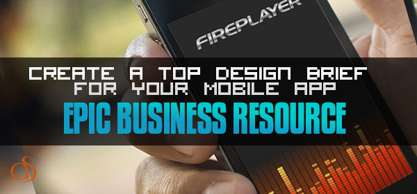 How to Create a Top Design Brief for Your Mobile App