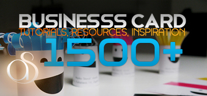 1500+ Business Card Resources (Free Downloads & Premium), Tutorials & Inspirations from 2011