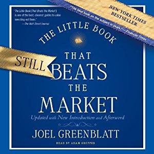 Joel Greenblatts The Little Book that Beats the Market