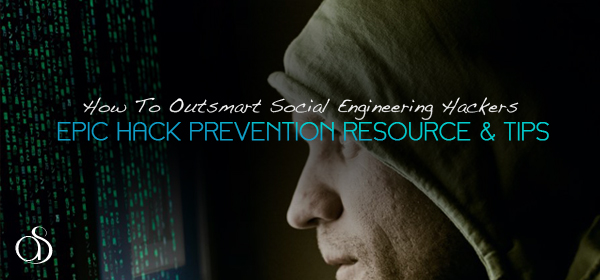 How To Outsmart Social Engineering Hackers