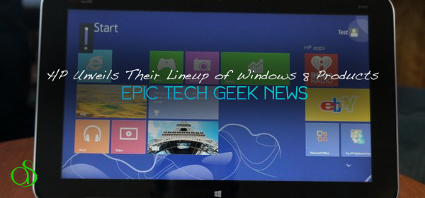 HP Unveils Lineup of Windows 8 Products