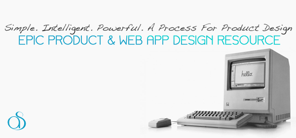 Simple. Intelligent. Powerful. A Simple Process For Product Design And Development