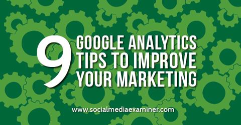 google-analytics-tips-to-improve-your-marketing