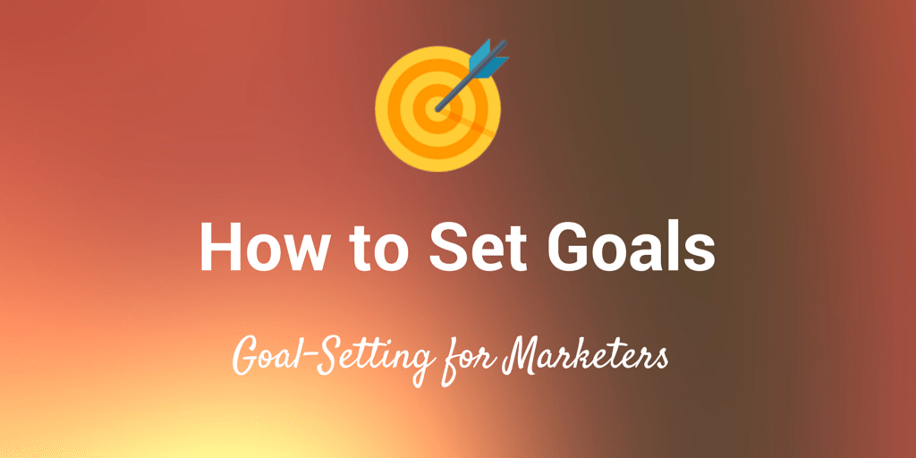 how-to-set-marketing-goals-for-business-marketing