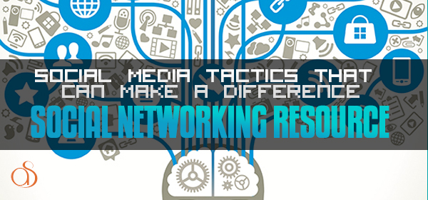 A Trio of Social Media Tactics that Can Make a Real Difference