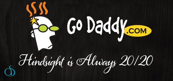 Life After Godaddy – Hindsight is 20/20
