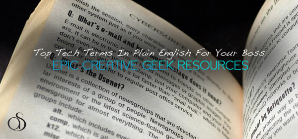 Top Tech Terms In Plain English For Your Boss