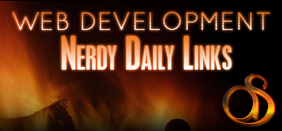 Web Development Nerdy Daily Links For 4/03/2009 – #followfriday & Tutorial Edition
