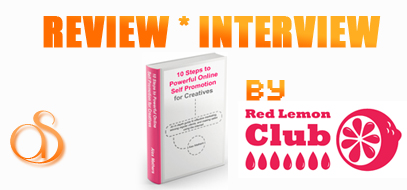 Book Review & Interview w/ Author of 10 Steps to Powerful Online Self-Promotion for Creatives